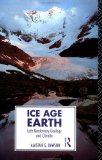 Ice Age Earth: Late Quaternary Geology and Climate